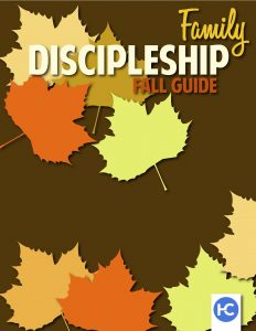Harvest Familiy Discipleship - Fall Guide