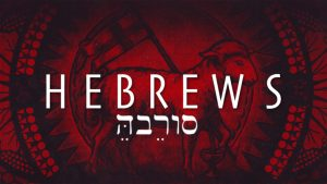 Hebrews Sermon Series